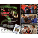 The Lethal Strike Safety DVD - Procedures for Properly Managing Injection Injuries