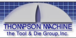 Thompson Machine the Tool & Die Group, Inc. Company Logo