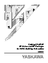 Catalog CA.E7.01 E7 Drives and E7 Packages for HVAC Building Automation - Yaskawa America, Inc. - Drives & Motion Division
