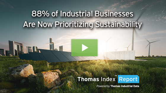 88% of Industrial Businesses Are Now Prioritizing Sustainable Manufacturing