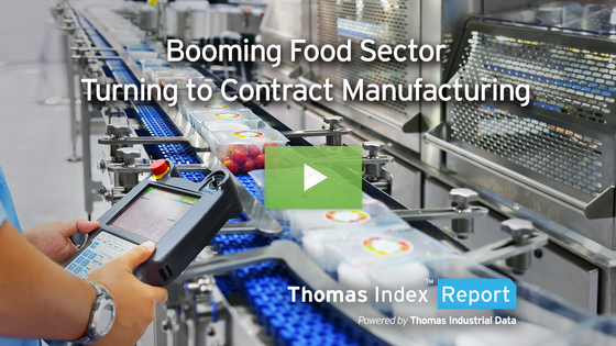 With Demand Soaring, Booming Food Sector Turns to Food Contract Manufacturing