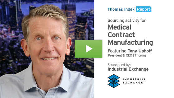 Thomas Index Report thumbnail - sourcing activity for Medical Contract Manufacturing