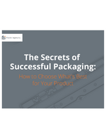 The Secrets of Successful Packaging: How to Choose What's Best for Your Product