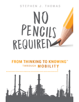 No Pencils Required: From Thinking to Knowing Through Mobility
