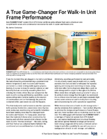 A True Game-Changer For Walk-In Unit Frame Performance
