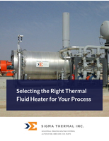How to Select a Thermal Fluid Heater for Your Process