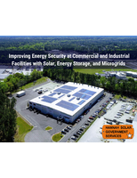 Improving Energy Security at Commercial and Industrial Faculties with Solar, Energy Storage, and Microgrids