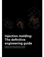 Injection Molding: The Definitive Engineering Guide