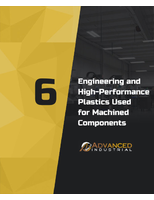 6 Engineering & High-Performance Plastics Used for Machined Components