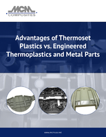 Advantages of Thermoset Plastics vs. Engineered Thermoplastics and Metal Parts