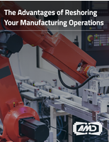 The Advantages of Reshoring Your Manufacturing Operations