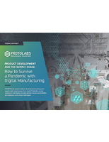 Product Development and the Supply Chain: How to Survive a Pandemic with Digital Manufacturing