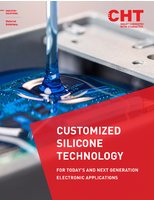 Customized Silicone Technology: For Today's and Next Generation Electronic Applications