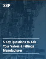 5 Key Questions to Ask Your Valves & Fittings Manufacturer