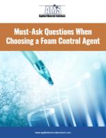 Must-Ask Questions When Choosing a Foam Control Agent