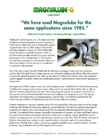 We Have Used Magnalube for the Same Applications Since 1985.