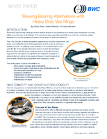 Slewing Bearing Alternatives with Heavy Duty Vee Rings.