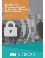 Shrinking the Cyberattack Surface by Hardening Physical Security Systems