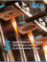 5 Questions to Ask When Choosing a Custom Glass Manufacturer